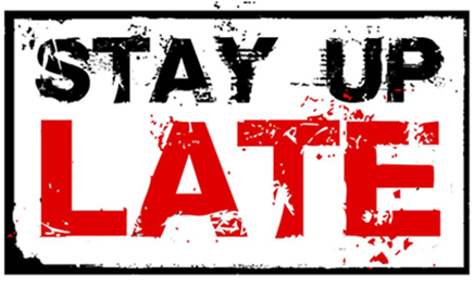 Stay Up Late logo. This image has a white background with a black box and black border. It reads 'STAY UP LATE'. The words stay up are in black and the late is in red. The font has a punk rebellious style to it.